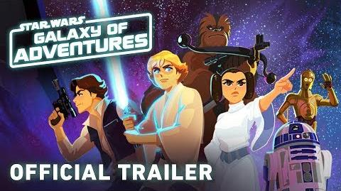 Official Trailer Star Wars Galaxy of Adventures
