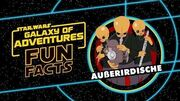 STAR WARS – GALAXY OF ADVENTURES FUN FACTS Außerirdische Star Wars Kids