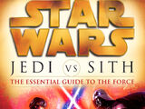 Jedi vs. Sith – The Essential Guide to the Force