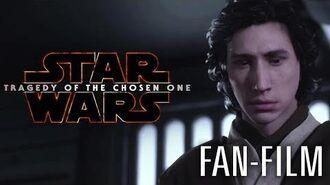 STAR WARS - TRAGEDY OF THE CHOSEN ONE Fan Film