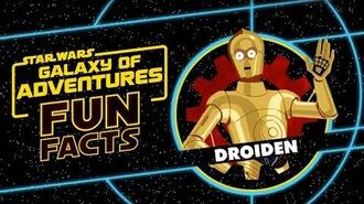 STAR WARS – GALAXY OF ADVENTURES FUN FACTS Droiden Star Wars Kids