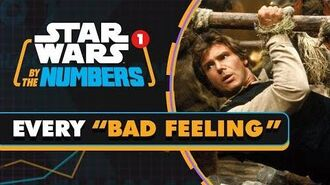 Every 'Bad Feeling' in Star Wars Star Wars By the Numbers