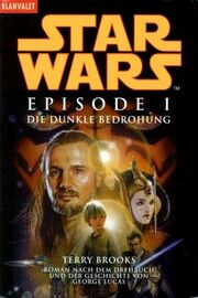 Episode I - Die dunkle Bedrohung