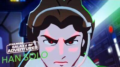STAR WARS – GALAXY OF ADVENTURES Han Solo – Eine heldenhafte Rückkehr Star Wars Kids