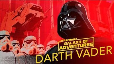 STAR WARS – GALAXY OF ADVENTURES Darth Vader - Die Macht des Imperiums Star Wars Kids