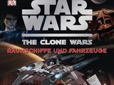 The Clone Wars – Raumschiffe und Fahrzeuge