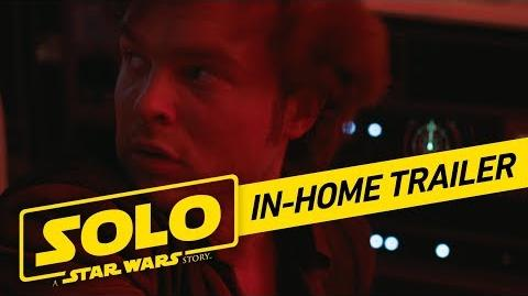 Solo A Star Wars Story In-Home Trailer (Official)