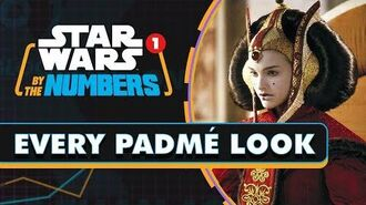 Every Padmé Look in Star Wars Star Wars By the Numbers