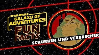 STAR WARS – GALAXY OF ADVENTURES FUN FACTS Schurken und Verbrecher Star Wars Kids