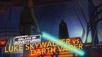 STAR WARS – GALAXY OF ADVENTURES Luke Skywalker vs. Darth Vader Star Wars Kids