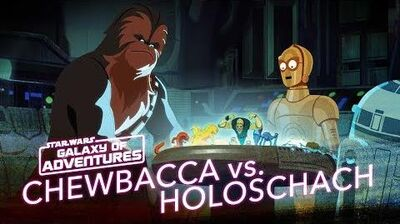 STAR WARS – GALAXY OF ADVENTURES Chewie vs