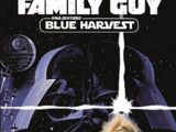 Family Guy – Blue Harvest