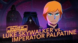 STAR WARS – GALAXY OF ADVENTURES Luke vs. Imperator Palpatine – Aufstieg des Bösen Star Wars Kids