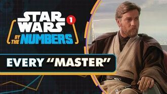 Every Time 'Master' Is Said in Star Wars Star Wars By the Numbers