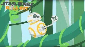 BB-8 und die Dschungel Abenteuer - Kapitel 1 Star Wars Roll Out