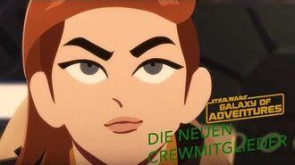 STAR WARS – GALAXY OF ADVENTURES Die neuen Crewmitglieder Star Wars Kids