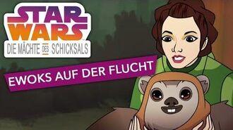 STAR WARS – DIE MÄCHTE DES SCHICKSALS – Ewoks auf der Flucht Star Wars Kids