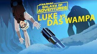 STAR WARS – GALAXY OF ADVENTURES Luke vs. Das Wampa - Flucht aus der Höhle Star Wars Kids