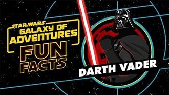 STAR WARS – GALAXY OF ADVENTURES FUN FACTS Darth Vader Star Wars Kids