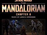 The Mandalorian – Chapter 8 (Soundtrack)