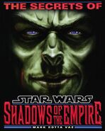 The Secrets of Star Wars - Shadows of the Empire