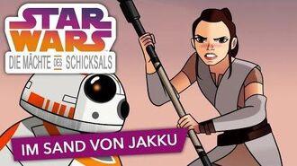 STAR WARS – DIE MÄCHTE DES SCHICKSALS – Im Sand von Jakku Star Wars Kids