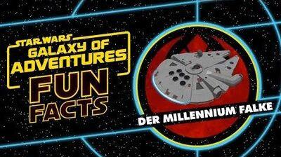 STAR WARS – GALAXY OF ADVENTURES FUN FACTS Der Millennium Falke Star Wars Kids