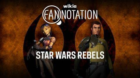 Wikia-Fannotation - Star Wars Rebels