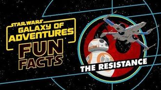 The Resistance Star Wars Galaxy of Adventures Fun Facts