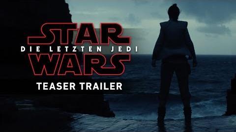 Star Wars Die letzten Jedi - Teaser Trailer (Deutsch German)