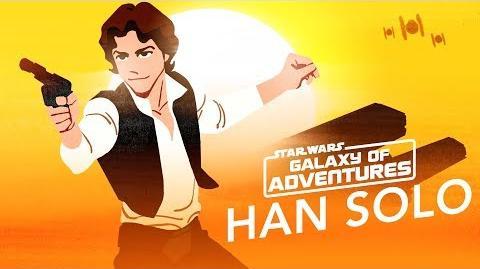 Han Solo – Galaxy's Best Smuggler Star Wars Galaxy of Adventures