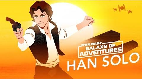 Han Solo – Galaxy's Best Smuggler Star Wars Galaxy of Adventures