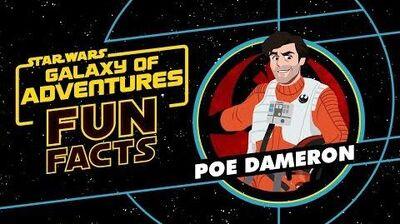 Poe Dameron Star Wars Galaxy of Adventures Fun Facts