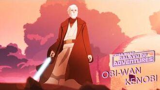 STAR WARS – GALAXY OF ADVENTURES Obi-Wan Kenobi Star Wars Kids