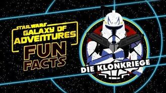 STAR WARS – GALAXY OF ADVENTURES FUN FACTS Die Klonkriege Star Wars Kids