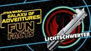 STAR WARS – GALAXY OF ADVENTURES FUN FACTS Lichtschwerter Star Wars Kids