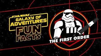 The First Order Star Wars Galaxy of Adventures Fun Facts