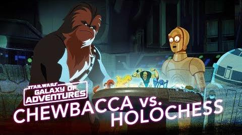 Chewie vs. Holochess – Let The Wookiee Win Star Wars Galaxy of Adventures
