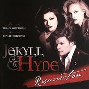 Jekyll And Hyde Resurrection