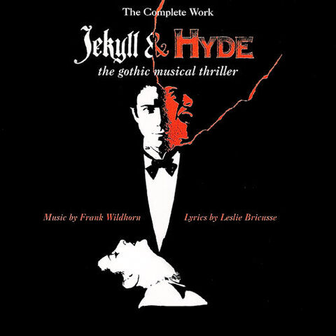 File:Jekyll And Hyde Complete Works The Gothic Musical Thriller.jpg