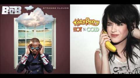 B.o.B ft. Taylor Swift vs. Katy Perry - Both Of Us Are Hot N Cold