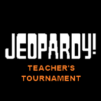 Jeopardy! Teacher's Tournament