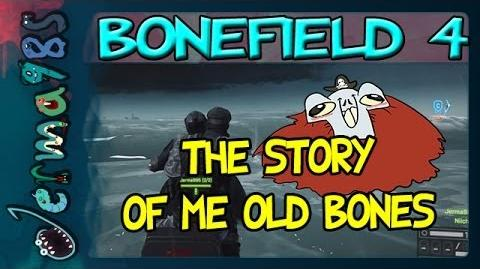The Story of Me Old Bones -Battlefield 4-