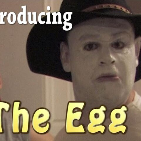 The egg introducing his self in real life