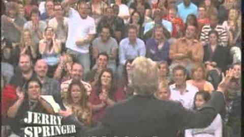 """I'm Proud To Be On Springer!"" (The Jerry Springer Show)"