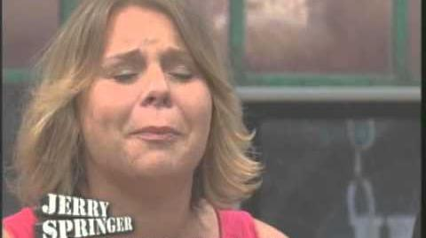 """Get Away From My Husband!"" (The Jerry Springer Show)"
