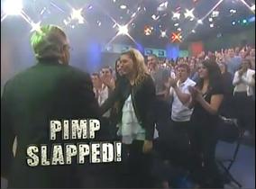 Pimp Slapped!