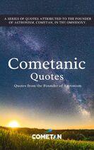 Cometanic Quotes