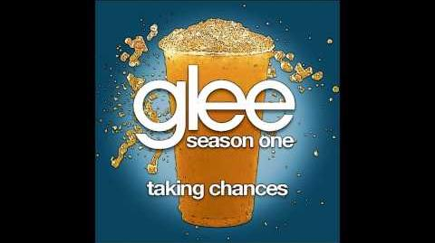 Glee - Taking Chances
