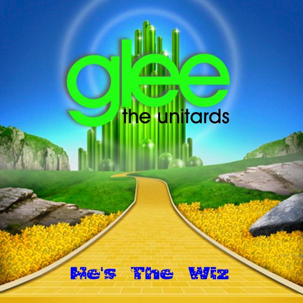 he s the wiz glee the unitards fan fiction wiki fandom powered